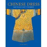 Chinese Dress: From the Qing Dynasty to the Present (Hardcover)By Valery M. Garrett