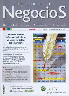 DERECHO EMPRESARIAL (Derecho de los negocios : Año 24, N° 271, 2013) Revisa la tabla de contenido de la revista: http://dialnet.unirioja.es/servlet/ejemplar?codigo=342468