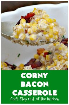 Corny Bacon Casserole – Can't Stay Out of the Kitchen Bacon Casserole Recipes, Veggie Casserole, Casserole Dishes, Side Dish Recipes, Vegetable Recipes, Vegetarian Recipes, Cooking Recipes, Corn Recipes