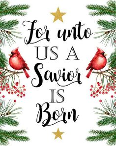 Unto us a Savior is Born Luke 2 11 Christian Christmas Art Printable Holiday Christmas Floral Watercolor Print Christmas Gifts Wall Decor - Weihnachten Christmas Scripture, Christmas Art, Vintage Christmas, Christmas Holidays, Christmas Ornaments, Christmas Family Quotes, Religious Christmas Quotes, Christmas Prayer, Christmas Messages