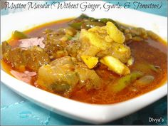 Mutton Masala (Without Ginger, Garlic & Tomatoes)