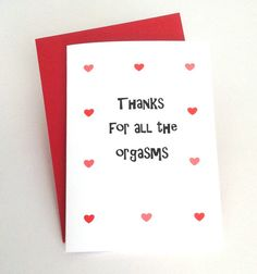 Sexy naughty Valentine's Day card, Thanks for all the orgasms, for boyfriend, girlfriend, wife or husband