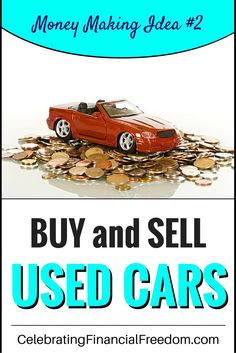 Money making idea #2.  It's easy to make a few hundred to a few thousand dollars to supplement your income, pay off debt, invest, or whatever. Click the Pic and I'll show you how to be successful buying and selling cars for extra income!  #makemoney #cars #ideas #money #extraincome http://www.cfinancialfreedom.com/money-making-idea-2-buy-sell-cars