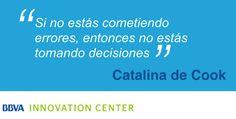 """#InnovaQuotes: """"Si no estás cometiendo errores, entonces no estás tomando decisiones"""" - Catalina de Cook"""