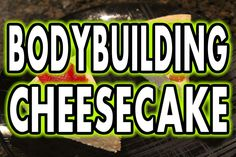 ★ BODYBUILDING PROTEIN CHEESECAKE (Low-Carb & Easy to Make)