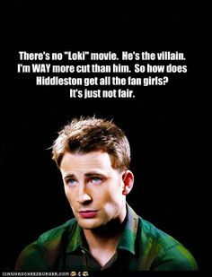 Chris Evans Problems. Honey I would let you do bad bad things to me, does that count?