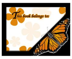 This printable bookplate, featuring a majestic monarch butterfly amid flowers, is used to identify the owner of a book. Free to download and print
