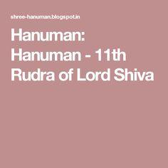 Hanuman: Hanuman - 11th Rudra of Lord Shiva