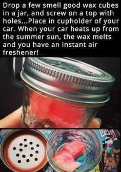 Try putting wax cubes in a mason jar with holes. The heat will melt the wax and … Try putting wax cubes in a mason jar with holes. The heat will melt the wax and release the scent and Winning Car Hacks for Moms on Frugal Coupon Living. Simple Life Hacks, Useful Life Hacks, Summer Life Hacks, Mason Jar Crafts, Mason Jars, Diy Auto, New Swedish Design, The Heat, Sent Bon
