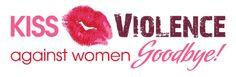 Kiss Violence against Women Goodbye