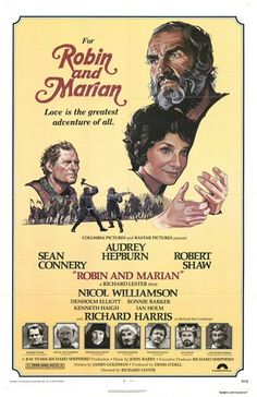 """Robin and Marian"" (1976) with Sean Connery, Audrey Hepburn, Robert Shaw, Richard Harris Robin Hood, aging none too gracefully, returns exhausted from the Crusades to woo and win Maid Marian one last time."