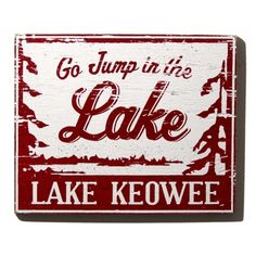 Lake Keowee Sign: good gift idea for hubby bc we live here now:)