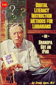 Digital Literacy Instruction Methods For Librarians Or Grandpa Got An iPad… Library Memes, Library Quotes, Library Posters, Book Posters, Librarian Humor, Library Work, Pulp Fiction Book, Library Inspiration, Library Science