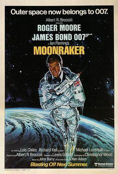 I am very fond of the James Bond film Moonraker . While it's generally regarded as one of the weaker films in the 007 canon, I find it dif. Roger Moore, James Bond Movie Posters, James Bond Movies, Cinema Posters, Richard Kiel, Bond Series, The Lone Ranger, Great Movies, Jurassic Park