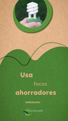 Propósito ambiental: Usa focos ahorradores. #EsFácilReciclar #UnaAccionUnMundo #PequeñasAcciones #DefiendeAlMundo #MiMundo #OneEarth #3R #Recicla #Reusa #Reduce #Reciclaje #SomosHeroes #Tierra