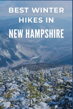 Best winter hikes in New Hampshire Us Road Trip, Road Trip Hacks, Winter Hiking, Winter Travel, Winter Fun, Backpacking Europe, Bora Bora, Charleston Sc, Spain Travel