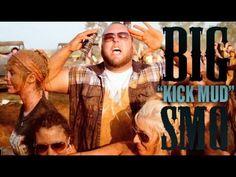 Big Smo- Kick Mud