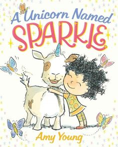 A unicorn named Sparkle / by Amy Young