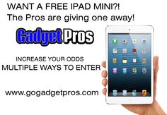 We are giving away a FREE iPad Mini!   To enter go to http://www.gogadgetpros.com/free-ipad-mini/