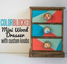 DIY CRAFTS | Mini stained wood dresser with color block detail and photo knobs - You will not believe how easy this is to make!