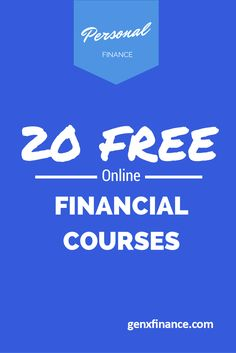 20 Free Online Finance Courses – Take Money Classes From the Comfort of Your Home. List includes a course about doing taxes.