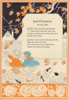 "[ Halloween Quotes : Illustration Description gold country girls: ""Jack-O'-Lantern"" by Dorothy Aldis Retro Halloween, Spooky Halloween, Vintage Halloween Cards, Halloween Poems, Vintage Holiday, Holidays Halloween, Vintage Cards, Vintage Postcards, Halloween Crafts"