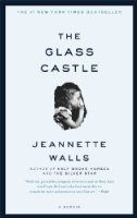 Spring Valley Library: Book Discussion Group  Sunday 8/16/2014   1 p.m.   The Glass Castle : a memoir, Jeannette Walls