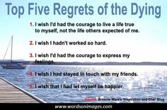 Top five regrets...