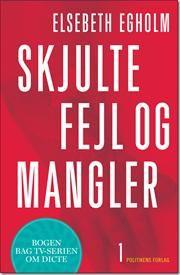 Skjulte fejl og mangler af Elsebeth Egholm, ISBN 9788740008883