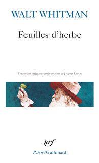 Feuilles d'herbe - Poésie/Gallimard - GALLIMARD - Site Gallimard