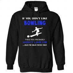 Okay I love bowling - #boys #black hoodie womens. ORDER HERE => https://www.sunfrog.com/LifeStyle/Okay-I-love-bowling-6205-Black-25122506-Hoodie.html?id=60505
