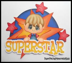 Premade Paper Pieced Boy Superstar for Scrapbook Pages-by Babs