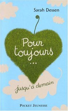 Amazon.fr - Pour toujours... jusqu'à demain - Sarah Dessen, Stéphane Michaka - Livres