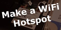 Would you like to make an old laptop or Raspberry Pi into a WiFi Hotspot?