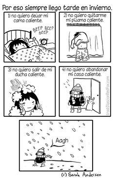Por eso llego tarde en invierno