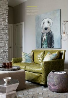 Large picture of dog in a suit (I sense a photo shoot for Emily!) and the green couch is amazing.