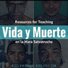Vida y Muerte en la Mara Salvatrucha - Resources | Mis Clases Locas
