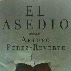 """Es en el Cádiz de 1811 en donde un policía corrupto tiene que encontrar a un asesino serial en esta novela de Arturo Pérez Reverte. """"El Asedio"""""""