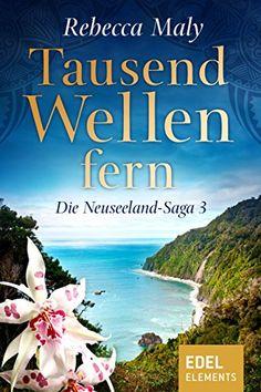 Tausend Wellen fern 3 (Neuseeland-Saga) von Rebecca Maly https://www.amazon.de/dp/B01F91960E/ref=cm_sw_r_pi_dp_Ji-Mxb2J96A60