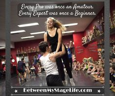 You're not born a pro. Being an expert doesn't just happen. #practice #passion #perform http://BetweenMyStageLife.com