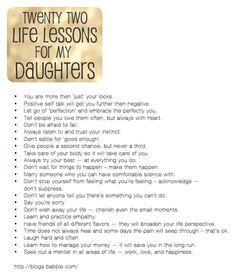 http://blogs.babble.com/kid-scoop/2012/02/08/life-lessons-for-my-daughters/