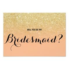 Chic faux gold coral Will you be my Bridesmaid