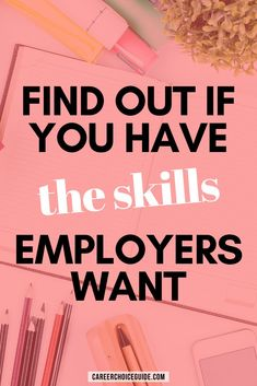 Learn how to discover if you have the skills employers really want with this printable job skills list. #career #jobhunting #careerchoiceguide