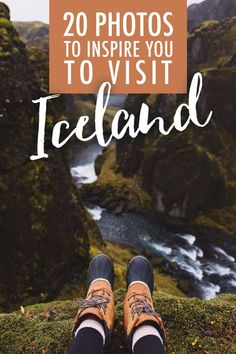 20 Photos to Inspire You to Visit Iceland