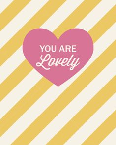 8x10 you are lovely print by kensiekate on Etsy, $15.00