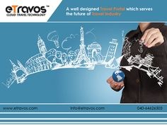Connect with #eTravos: Get a well designed #Travel #Portal which serves the future of #Travel #Industry. For more details go to website: www.etravos.com Email us: info@etravos.com OR contact us:040-64626303
