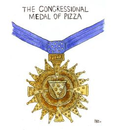 The Congressional Medal of Pizza Art Print