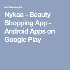 Nykaa - Beauty Shopping App - Android Apps on Google Play