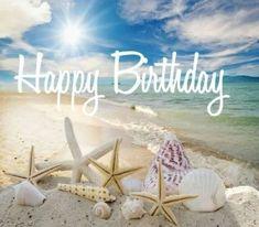 happy birthday wishes Beach birthday Happy Birthday Wishes Cards, Birthday Blessings, Birthday Wishes Quotes, Happy Birthday Meme, Happy Birthday Pictures, Birthday Love, Happy Birthday Quotes For Friends, Hawaiian Birthday, Birthday Sayings