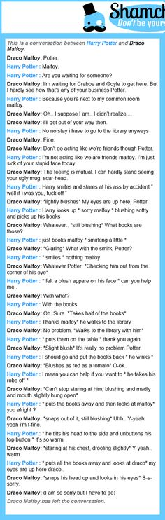 A conversation between Draco Malfoy and  Harry Potter